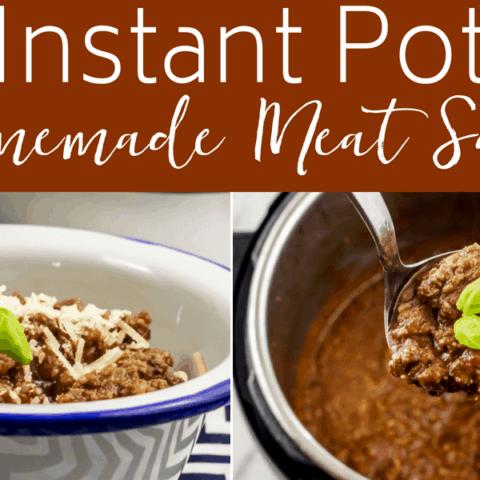 Instant Pot Homemade Meat Sauce