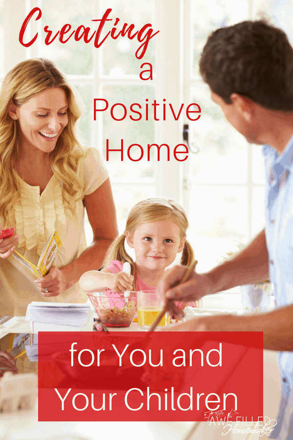 Creating a Positive Home