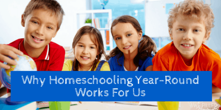 Why Homeschooling Year Round Works for Us