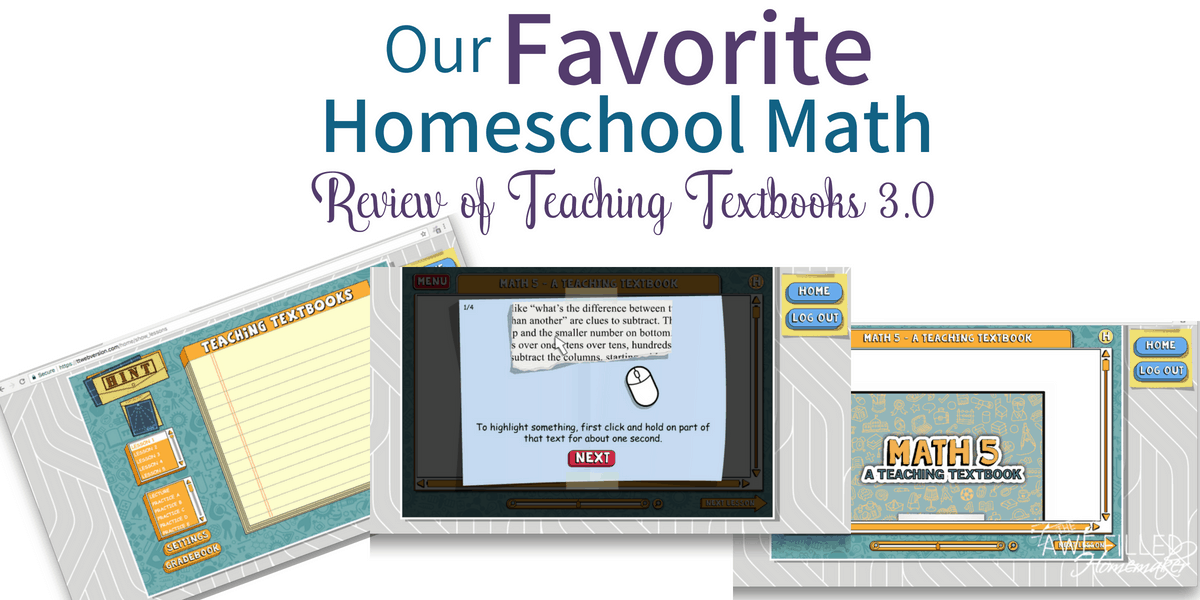 Our Favorite Homeschool Math- Review of Teaching Textbooks 3.0
