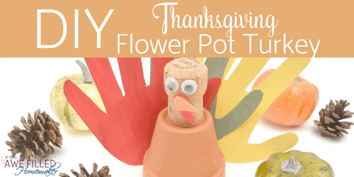 DIY Thanksgiving Flower Pot Turkey
