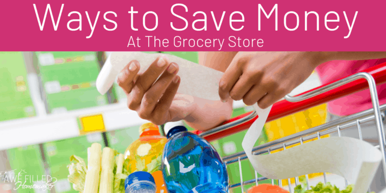 Ways To Save Money At The Grocery Store
