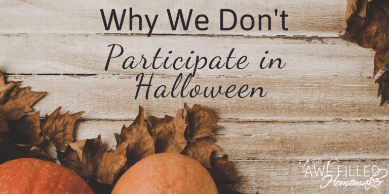 Why We Don't Participate in Halloween