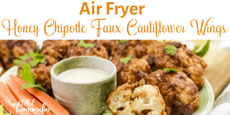 Air Fryer Honey Chipotle Faux Cauliflower Wings