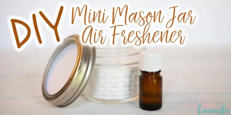 DIY Mini Mason Jar Air Freshener