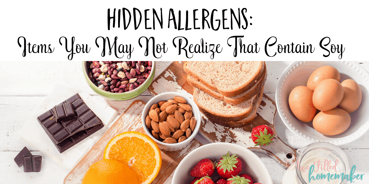 Hidden Allergens: Items You May Not Realize That Contain Soy