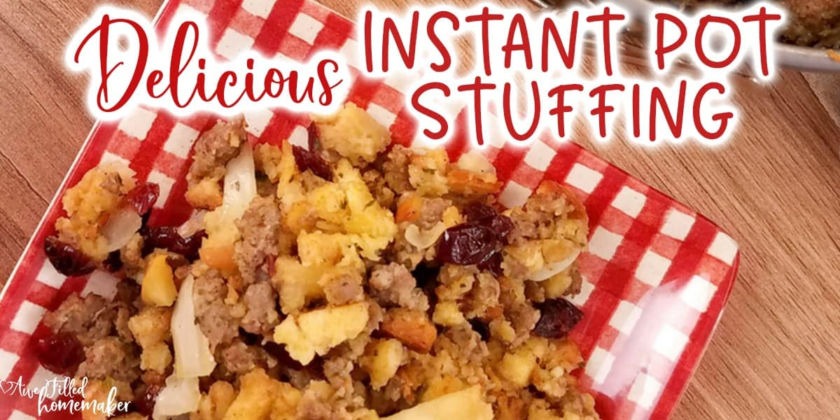 Delicious Instant Pot Stuffing