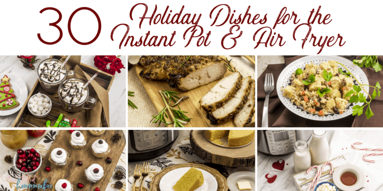 30 Holiday Dish Ideas For The Instant Pot & Air Fryer