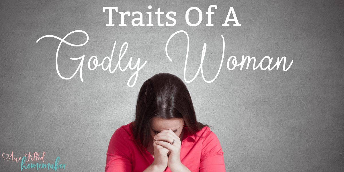 Traits of a Godly Woman