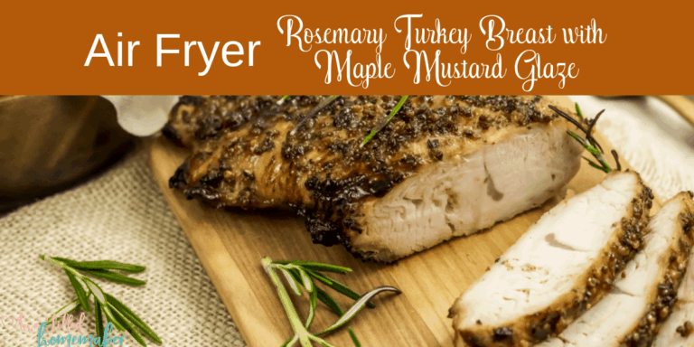 Air Fryer Rosemary Turkey Breast with Maple Mustard Glaze
