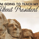 What I'm going to teach my children this year about President's Day