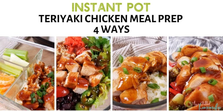 Instant Pot Teriyaki Chicken Meal Prep 4 Way