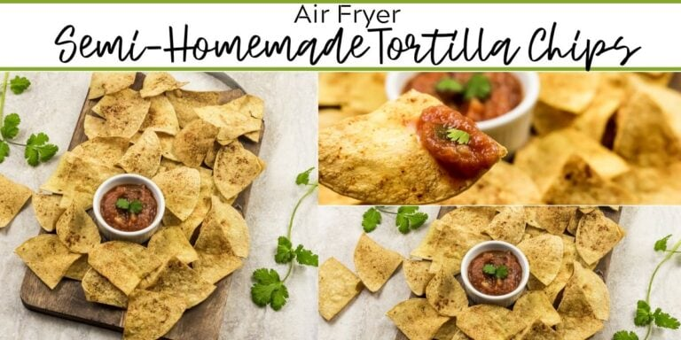 Air Fryer Semi-Homemade Tortilla Chips
