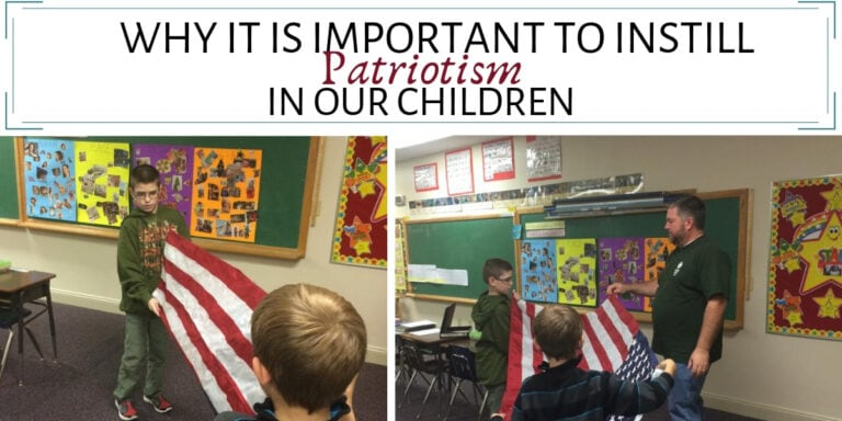 Why It Is Important To Instill Patriotism In Our Children
