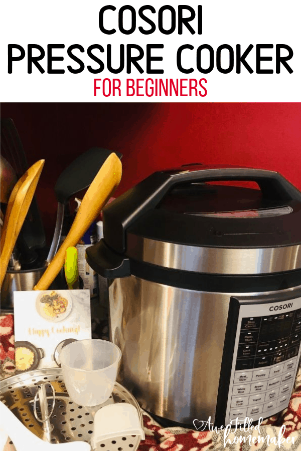 Cosori Pressure Cooker for Beginners