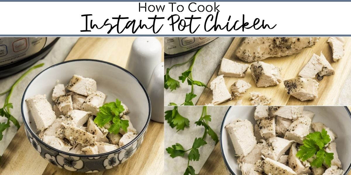 How to Cook Instant Pot Chicken