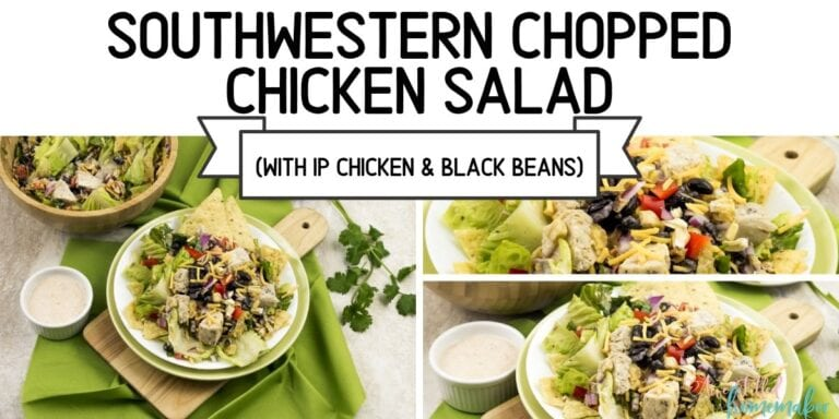 Southwestern Chopped Chicken Salad (With IP Chicken & black beans)