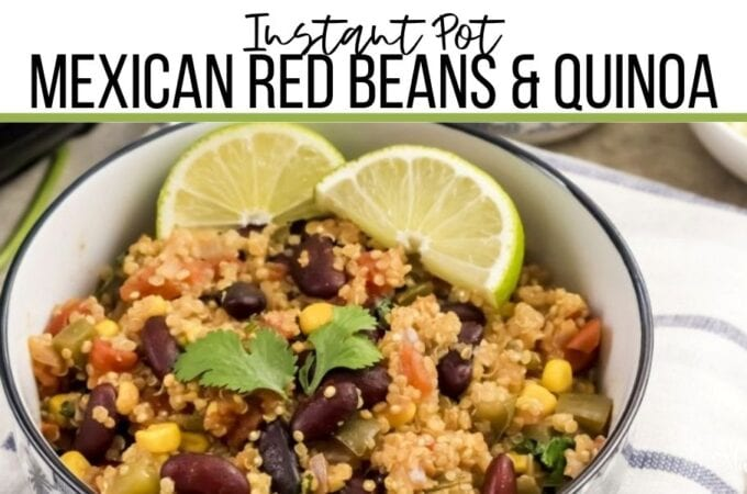 Instant Pot Mexican Red Beans & Quinoa