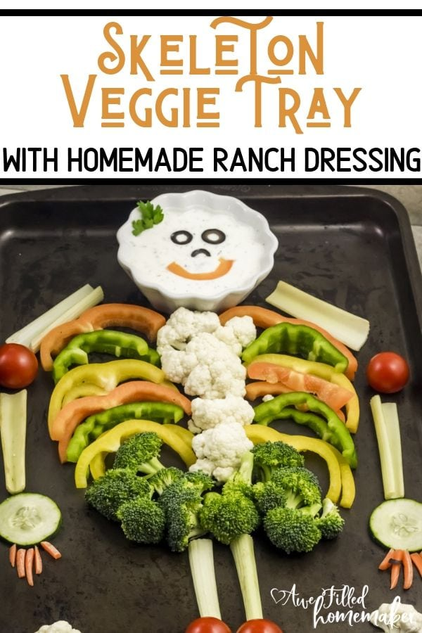 Skeleton Veggie Tray With Homemade Ranch Dressing