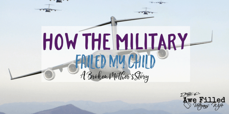 How the Military Failed my Child: A Broken Mother's Story