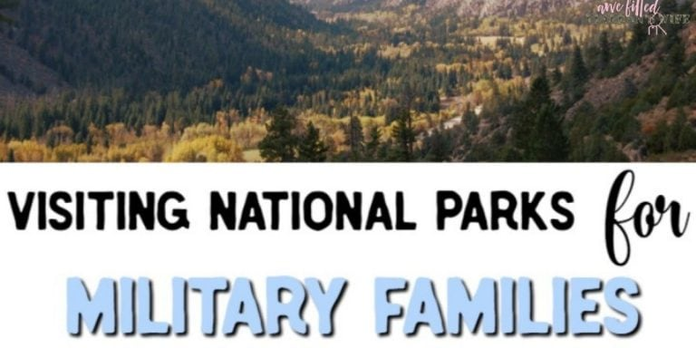 Visiting National Parks For Military Families!