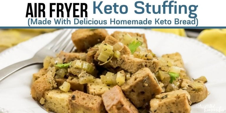 Air Fryer Keto Stuffing