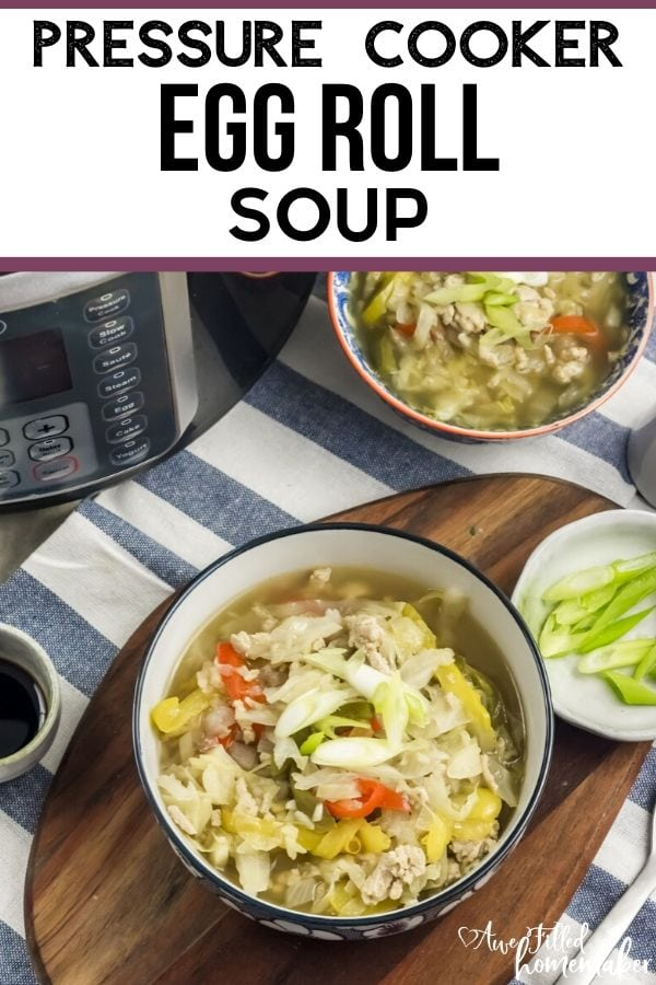 Pressure Cooker Egg Roll Soup