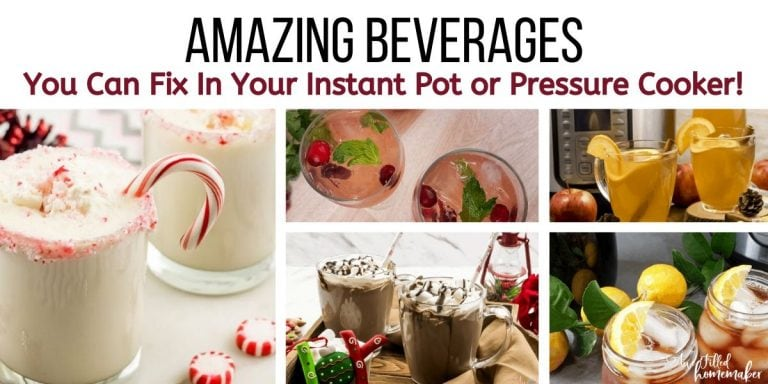 Amazing Beverages You Can Fix In Your Instant Pot or Pressure Cooker!