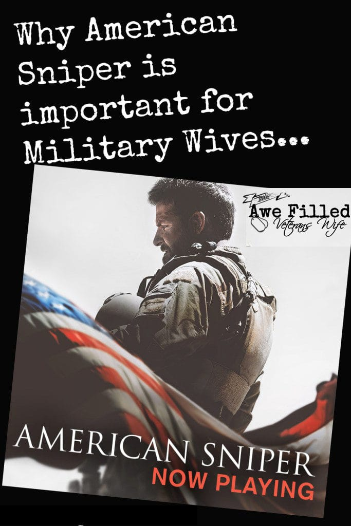 Why American Sniper is important for Military Wives