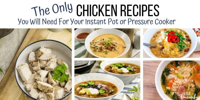 The Only Chicken Recipes You Will Need For Your Instant Pot or Pressure Cooker