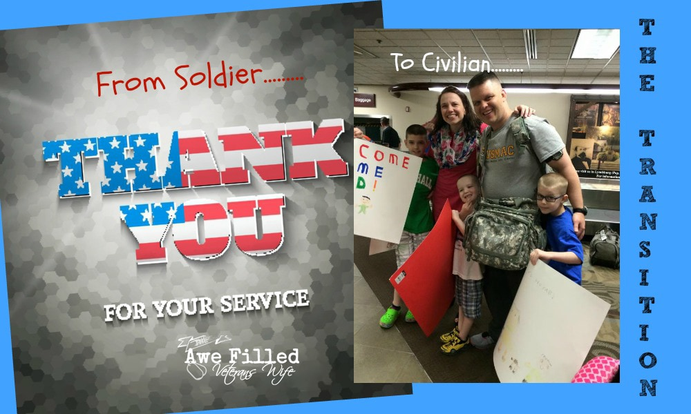 Soldier to Civilian (Part 2) - The Process