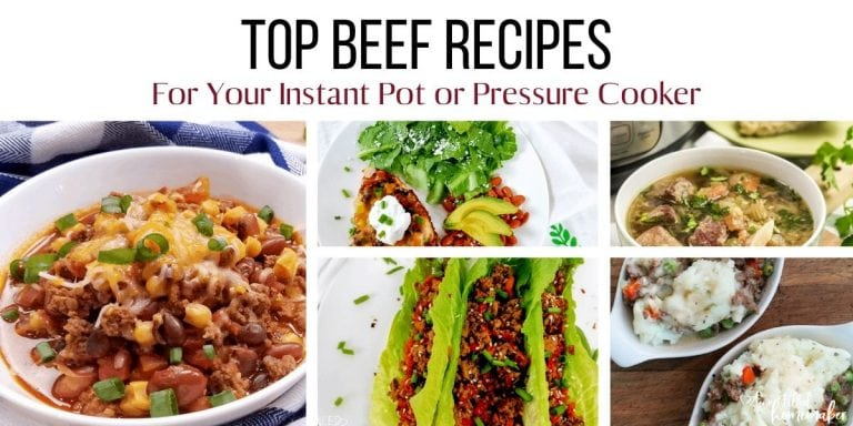 Top Beef Recipes For Your Instant Pot or Pressure Cooker