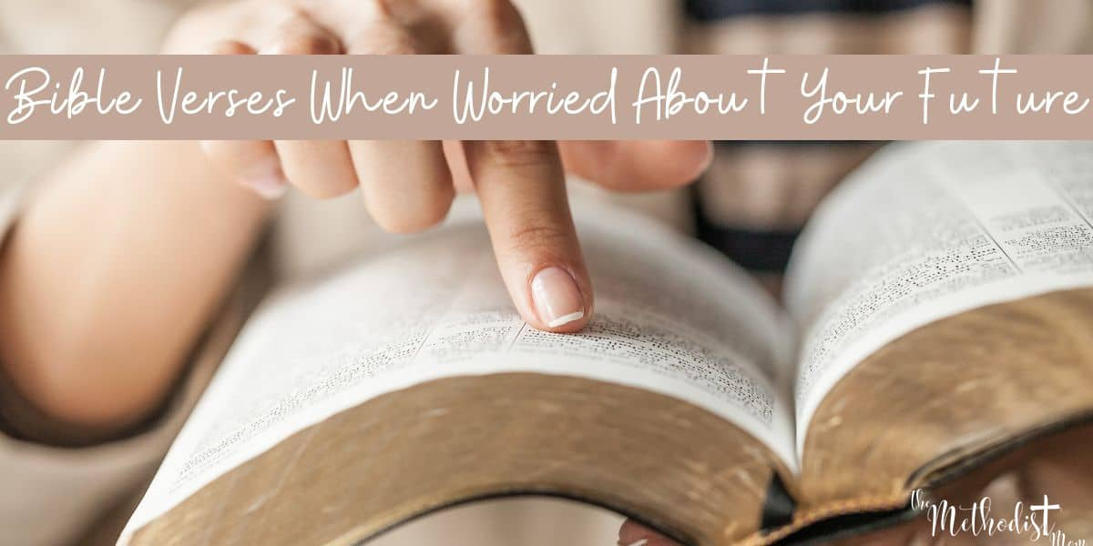 Bible Verses When Worried About Your Future