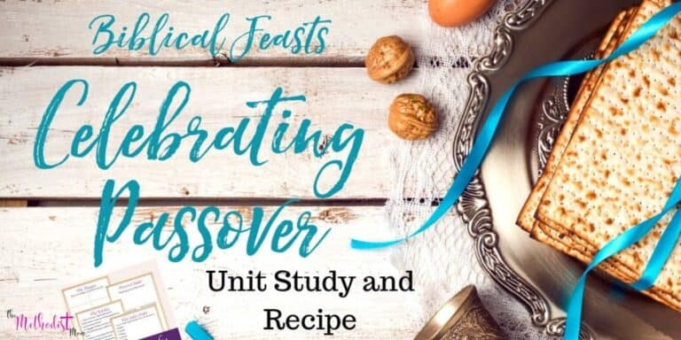 Biblical Feasts: Celebrating Passover