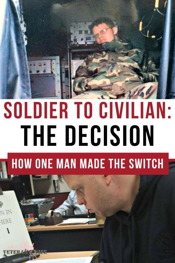 Soldier to Civilian (Part 1) – The Decision