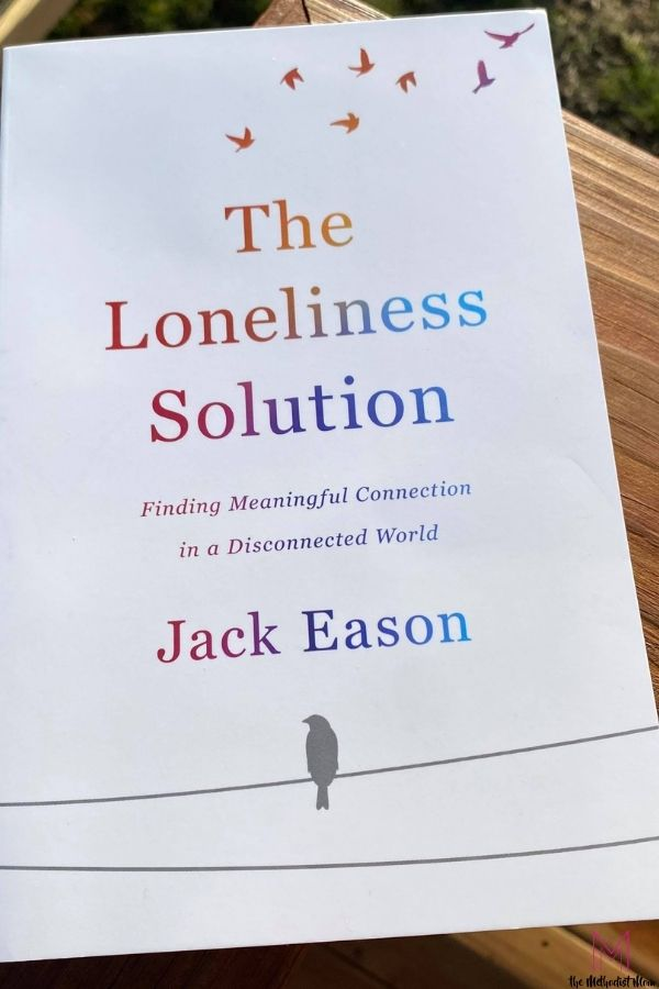 What Is The Loneliness Solution