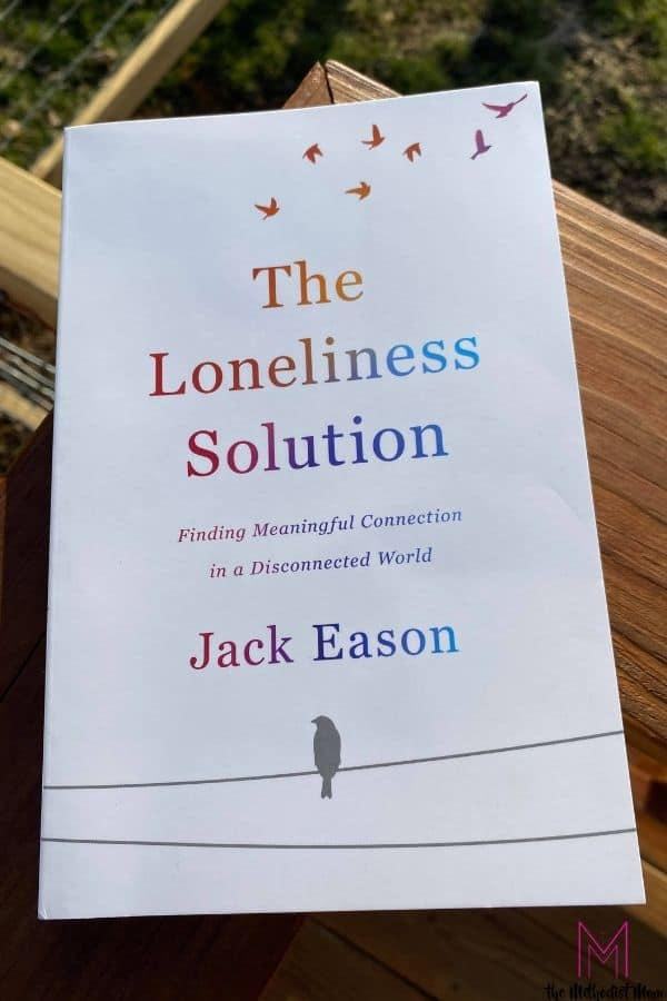 What Is The Loneliness Solution?